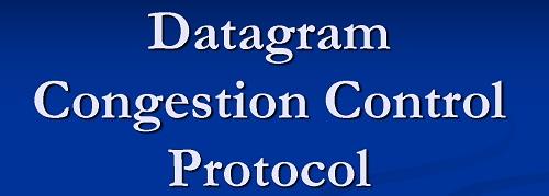 پروتکل DCCP یا Datagram Congestion Control Protocol