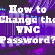 آموزش تغییر پسورد VNC